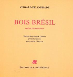 Edição bilingue de Oswald de Andrade