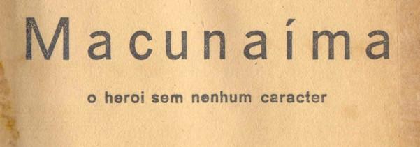 Macunaíma 1928 (acervo Biblioteca Nacional) banner